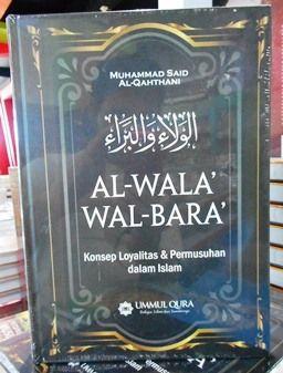 Terjemahan Al Wala Wal Bara - Syaikh Said Al Qahthani - Penerbit Ummul Qura