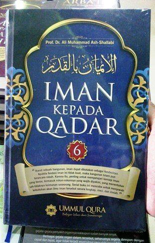 Iman Kepada Qadar - Muhammad Ash Shallabi - Ummul Qura