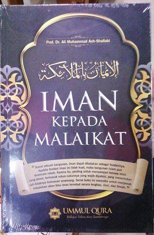 Iman Kepada malaikat M. Ash Shalabi penerbit Ummul Qura
