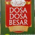 Dosa Dosa Besar - Imam Adz Dzahabi - Penerbit Ummul Qura