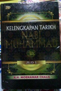 Kelengkapan Tarikh Nabi Muhammad K.H. Moenawar Chalil Jilid 1 - Gema Insani Press