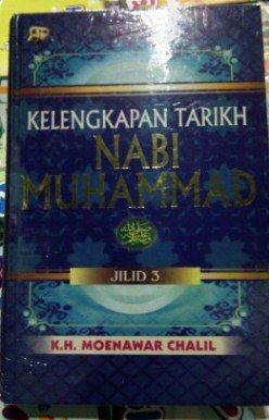 Kelengkapan Tarikh Nabi Muhammad K.H. Moenawar Chalil Jilid 3 - Gema Insani Press