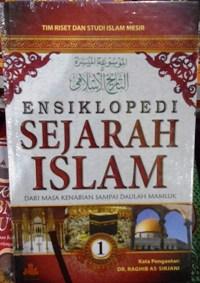 Ensiklopedi Sejarah Islam - Tim Riset dan Studi Islam Mesir - Pustaka Al-Kautsar