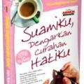 Jual buku suamiku dengarkan curahan hatiku - Isham Muhammad Syarif - Penerbit Aqwam