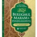 Terjemahan Bulughul Maram dan Penjelasannya - Ibnu Hajar AL Asqolani - Penerbit Ummul Qura - Syaikh Faishal Alu Mubarak