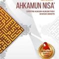 Diktat Ahkamun Nisa - Catatan Hukum Fikih Khusus Wanita - Syaikh Shalih bin Fauzan bin Abdullah Al Fauzan - Penerbit Al Qowam