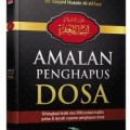 Jual Buku Amalan Penghapus Dosa - Dr. Sayyid Husain Al Affani - Penerbit Aqwam - Jual Buku Penerbit Aqwam