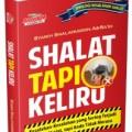 Jual Buku Shalat Tapi Keliru - Syaikh Shalahuddin As-Sa'id - Aqwam