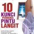 10 Kunci Pembuka Pintu Langit - Dede Nurjannata - Penerbit Zamzam