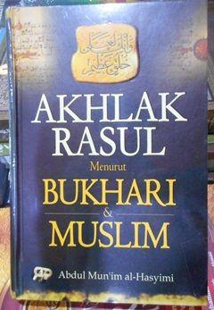 Buku Akhlak Rasulullah Menurut Bukhari Muslim - Penerbit Gema Insani - Abdul Mun'im al-Hasyimi