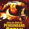 Amalan Amalan Pengundang Setan - Usamah bin Yasin Al Ma'ani - Penerbit Zamzam