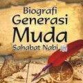 Biografi Generasi Muda Sahabat Nabi - Muhammad bin Abdullah Ad Duwaisy - Penerbit Zamzam