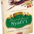 Biografi Imam Syafii - Abdul Azis Asy Syinawi - Penerbit Aqwam