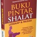 Buku Pintar Shalat - Hamid Ahmad Ath Thahir - Aqwam
