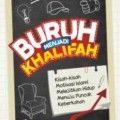 Buruh Menjadi Khalifah - Dr. Muhammad AL Arifi - Penerbit Kiswah Media