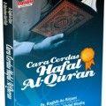 Cara Cerdas Hafal Al Quran - DR. Abdurrahman Abdul Khaliq - Penerbit Aqwam