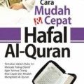Cara Mudah dan Cepat Hafal Al Quran - Dr. Ahmad bin Salim Baduwailah - Penerbit Kiswah Media
