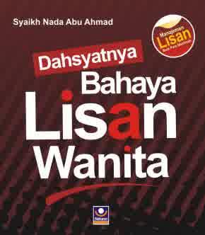 Dahsyatnya Bahaya Lisan Wanita - Syaikh Nada Abu Ahmad - Penerbit Nabawi