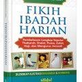 Fikih Ibadah Harian - Dr. Muhammad Al Arifi - Penerbit Istanbul