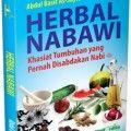 Herbal Nabawi - Prof. Dr. Abdul Basith As-Sayyid - Aqwamedika