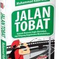 Jalan Tobat - Muhammad Nabi Dhaif - Penerbit Aqwam