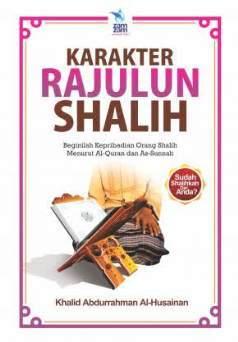 Karakter Rajulun Shalih - Khalid Abdurrahman Al-Husainan - Penerbit ZamZam