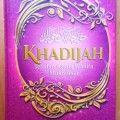 Khadijah Teladan Agung Wanita Mukminah - Ibrahim Muhammad Hasan Al-Jamal - Al Andalus