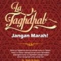 La Taghdhab Jangan Marah - Dr. Aidh Al Qarni - Penerbit Kiswah Media