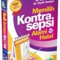 Memilih Kontrasepsi Alami dan Halal - Dr. Dwi Anton & Dr. Dyah Andari - Aqwamedika