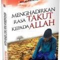 Menghadirkan Rasa Takut Kepada Allah - Majid Fathi As-Sayyid - Penerbit Aqwam