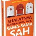 Shalatnya Berbeda beda tapi Sama sama Sah - Syaikh Salman As-Sunaidi - Penerbit Aqwam