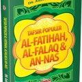 Tafsir Populer Al Fatihah Al Falaq dan An Nas - Dr. Aidh Al-Qarni - Aqwam