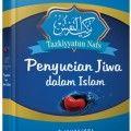Tazkiyatun Nafs - Dr. Ahmad Farid - Ummul Qura