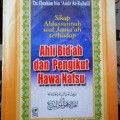 Ahli Bidah dan Pengikut Hawa Nafsu - Dr. Ibrahim bin Amir ar Ruhaili - Darul Falah