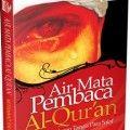 Air Mata Pembaca Al Quran - Muhammad Syauman Ar-Ramli - Penerbit Aqwam