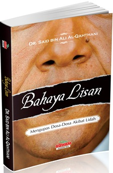 Bahaya Lisan - DR. Sa'id bin Ali Al-Qahthani - Aqwam