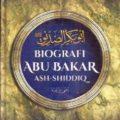 Jual Buku Islami | Buku Biografi Abu Bakar Ash Shiddiq - Prof. Dr. Ali Muhammad Ash Shallabi - Penerbit Ummul Qura