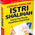 Cerdas Mencari istri Shalihah - Ahmad Ath-Thahthawi - Penerbit Aqwam