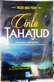 Cinta Tahajjud - Yazid Abu Fida' - Penerbit Pustaka Arafah