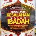 Ensiklopedi Kesalahan Dalam Ibadah - Shalih Bin Abdul Aziz Bin Muhammad Alu Syaikh - Penerbit Media Zikir