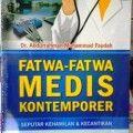 Fatwa fatwa Medis Kontemporer - Dr. Abdurrahman Muhammad Faudah - Penerbit Pustaka Arafah