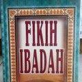 Fikih Ibadah - Syaikh Hassan Ayyub - Pustaka Al Kautsar