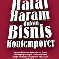 Halal Haram dalam Bisnis Kontemporer - Dr. Said Abdul Azhim - Al Qowam
