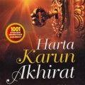 Harta Karun Akhirat - Dr. Kholid Abu Syadi - Al Qowam