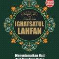 Ighatsatul Lahfan - Ibnu Qayyim al Jauziyah - Al Qowam