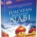 Jumatan Bersama Nabi - Syaikh Jabir As-Saidi - Penerbit Aqwam