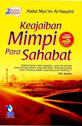 Keajaiban Mimpi Sahabat - Abdul Mun'im Al-Hasyimi - Penerbit ZamZam