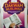 Kiprah Dakwah Muslimah - Abdullah Bin Ahmad Al Alar - Penerbit Pustaka Arafah