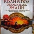 Kisah Dan Doa Orang orang Shalih - Muhammad Al Fatih - Penerbit Pustaka Arafah