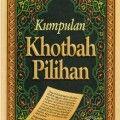 Kumpulan Khotbah Pilihan - Muhammad bin Sholih bin Utsaimin - Al Qowam